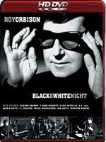 HD DVD / Roy Orbison: A Black amp White Night / Roy Orbison: A Black amp White Night